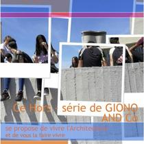"Couverture Journal du collège Jean GIONO, Hors-série GIONO AND CO 2019 ""VIV(R)E L'ARCHITECTURE"", intervenant : Harout OHANIAN architecte"